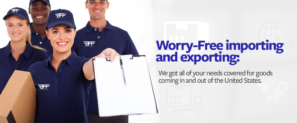 Worry Free importing and expor