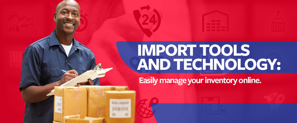 Import tools and technology